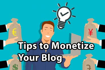 Tips to Monetize Your Blog