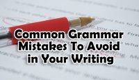 Common Grammar Mistakes to Avoid in Your Writing