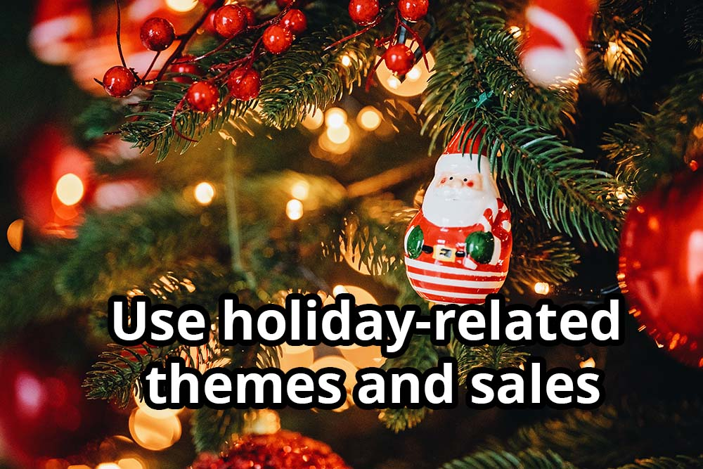 holiday-related themes and sales