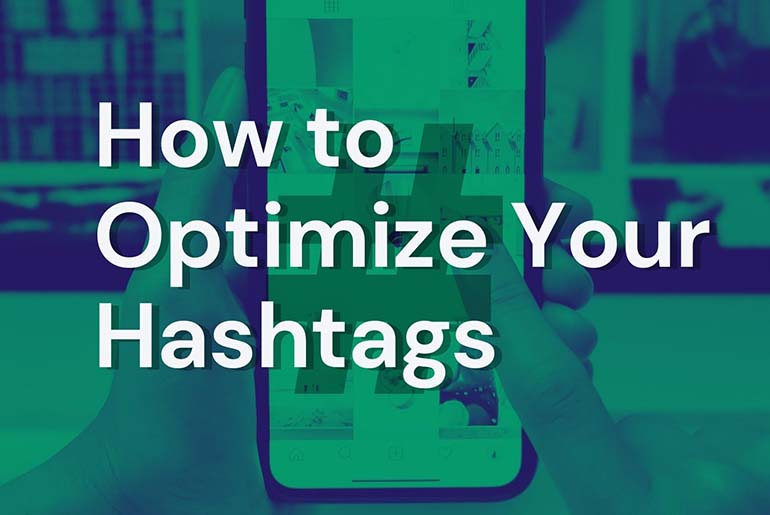 How to optimize your hashtags