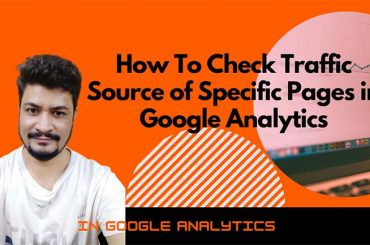 How to Check Traffic Sources on Specific Pages