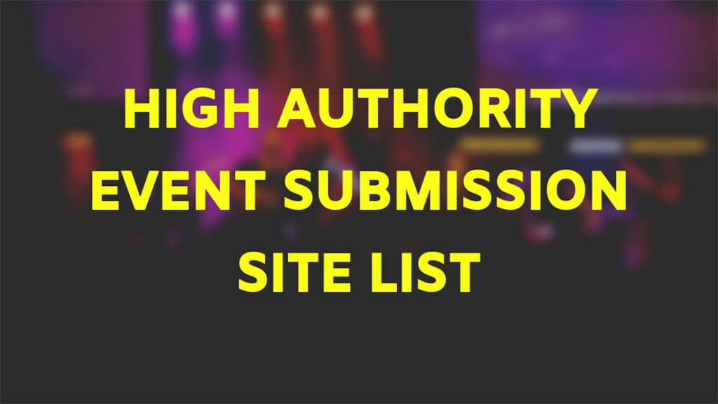 High-Authority-Event-Submission-Site-List